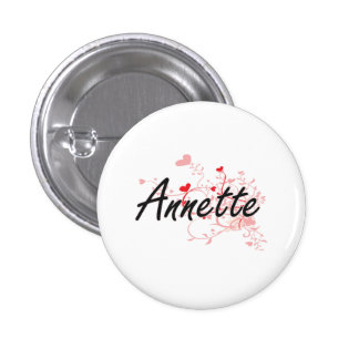 Annette Artistic Name Design with Hearts 1 Inch Round Button