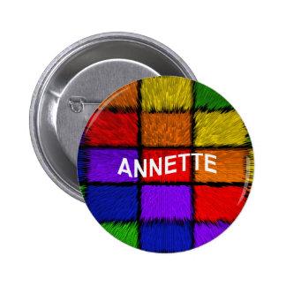 ANNETTE ( female names ) 2 Inch Round Button