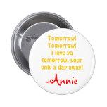 Annie mañana pin redondo 5 cm