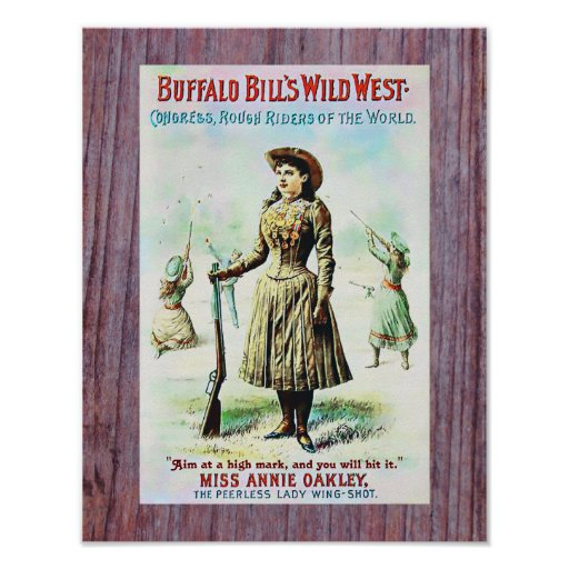 Annie Oakley Wild West Show with Custom Quotation Poster