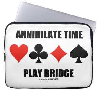 Annihilate Time Play Bridge (Four Card Suits) Laptop Sleeve