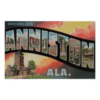 Anniston, Alabama - Large Letter Scenes Poster