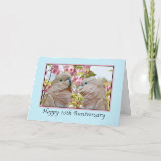 Anniversary, 10th,  Parrots and Crab Apple Blossom Card