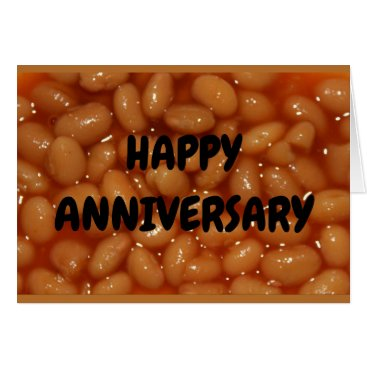Wedding Themed Anniversary Humor - Couple Of Favorite Human Beans Card