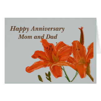 Anniversary Mom and Dad Day Lilies Card