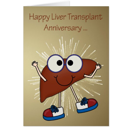 Anniversary Of Liver Transplant Greeting Cards Zazzle