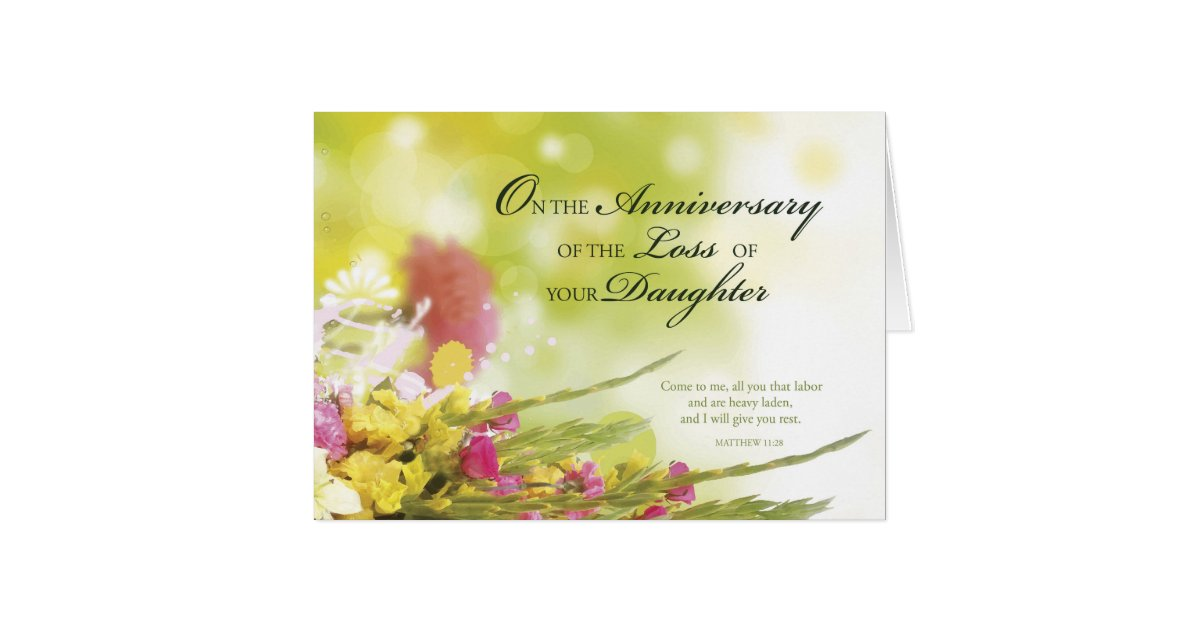Anniversary Of Loss Of Daughter Death Flowers Card