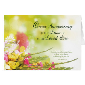 Anniversary of Loss of Loved One's Death, Flowers Card