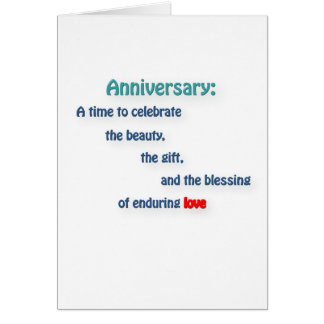 Anniversary Quote - Anniversary: A time to cele … Greeting Card