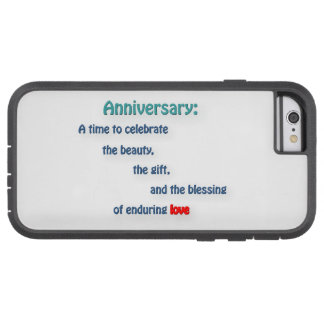 Anniversary Quote - Anniversary: A time to cele … Tough Xtreme iPhone 6 Case