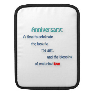 Anniversary Quote - Anniversary: A time to cele … Sleeves For iPads