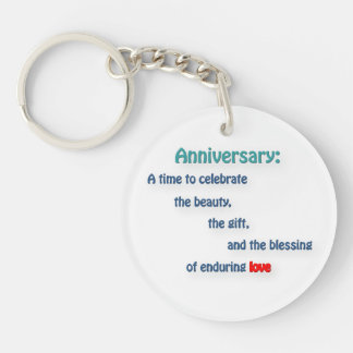 Anniversary Quote - Anniversary: A time to cele … Keychain
