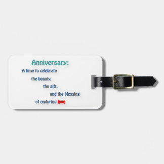 Anniversary Quote - Anniversary: A time to cele … Luggage Tags