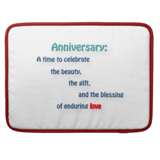 Anniversary Quote - Anniversary: A time to cele … Sleeves For MacBook Pro
