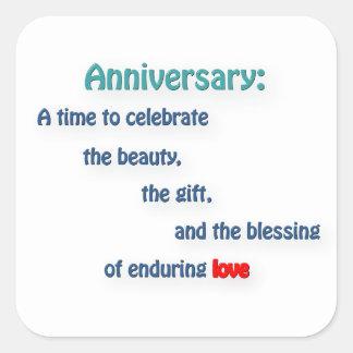 Anniversary Quote - Anniversary: A time to cele … Square Sticker