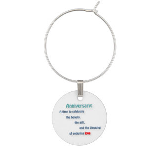 Anniversary Quote - Anniversary: A time to cele … Wine Glass Charms