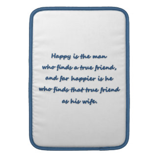 Anniversary Quote - Happy is the man who finds a … Sleeves For MacBook Air