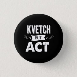 Announce your intentions with this pinback button