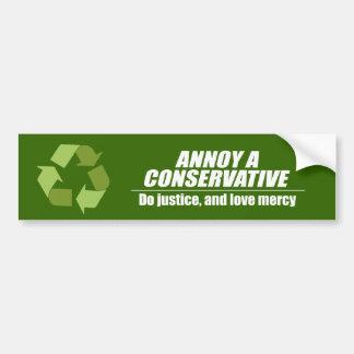 Annoy a Conservative - do justice Bumper Sticker