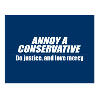 Annoy a Conservative - do justice Postcard