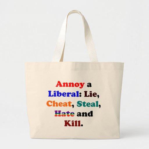 Annoy a Liberal Canvas Bag