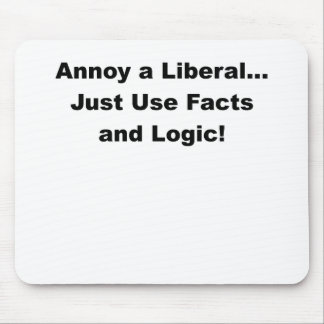annoy a liberal.png mouse pad