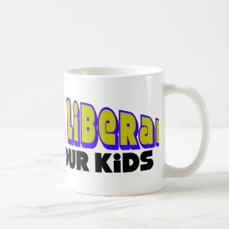 Annoy A Liberal: Raise Your Kids! Coffee Mug