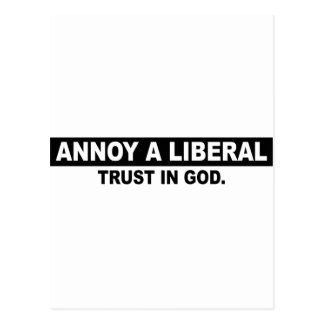 ANNOY A LIBERAL- TRUST IN GOD POSTCARD