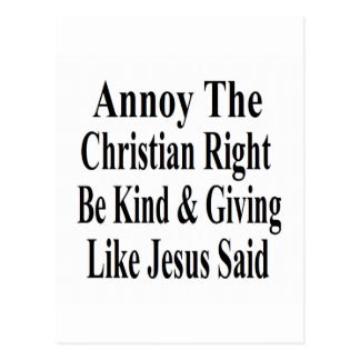 Annoy The Christian Right Be Kind & Giving Postcard