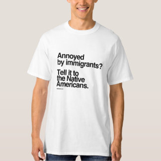 Annoyed by Immigrants T-Shirt