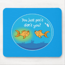 Annoyed Goldfish Mouse Pad