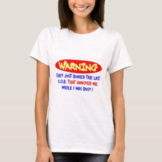 ANNOYED ME T-Shirt