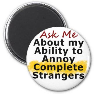 Annoying Strangers Magnet