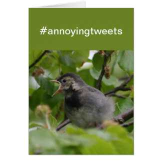 '#annoying tweets' card