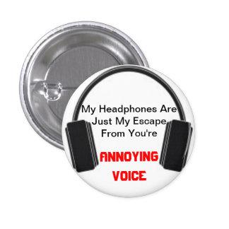 Annoying Voice Headphones Button