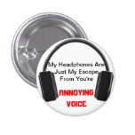 Annoying Voice Headphones Buttons