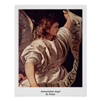 Annunciation Angel By Titian Poster