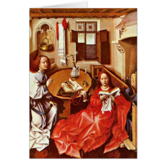Annunciation By Robert Campin Card