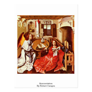 Annunciation By Robert Campin Postcards