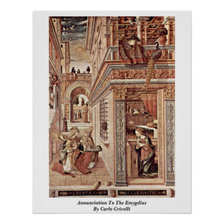 Annunciation To The Emygdius By Carlo Crivelli Poster