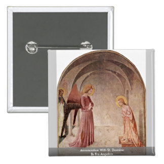Annunciation With St. Dominic By Fra Angelico Button