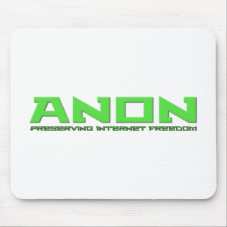 Anon Preserving Internet Freedom Mouse Pad