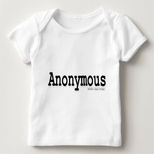Anonymous Baby T_Shirt