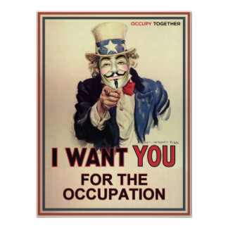 Anonymous Sam Wants You For The Occupation Poster