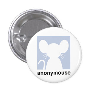 Anonymouse Pinback Button