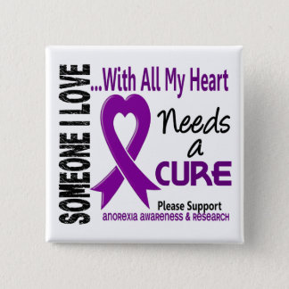 Anorexia Needs A Cure 3 Button