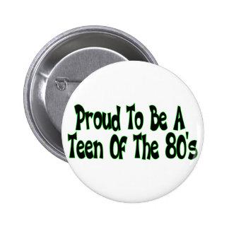 Años 80 orgullosos adolescentes pin