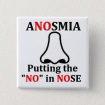 Anosmia Pinback Button