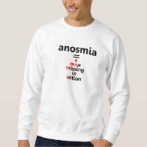 Anosmia Sweatshirt