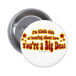 Another Big Deal Design 2 Inch Round Button